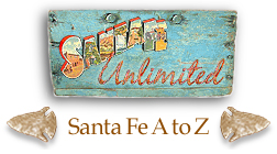 Santa Fe Unlimited's Santa Fe A to Z